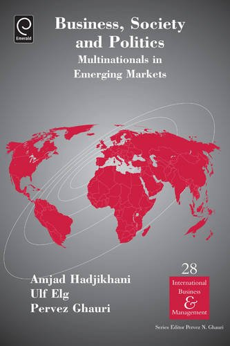 Business, Society and Politics: Multinationals in Emerging Markets: 28