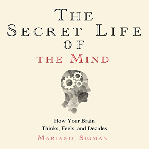The Secret Life of the Mind audiobook cover art