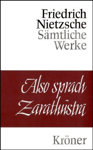 Also sprach Zarathustra: Ein Buch fuer alle und keinen