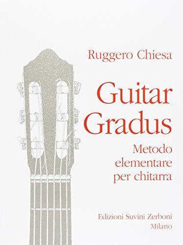 Guitar Gradus. Metodo Elementare Per Chitarra