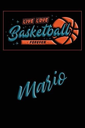 Live Love Basketball Forever Mario: Lined Journal |College Ruled Notebook | Composition Book | Diary