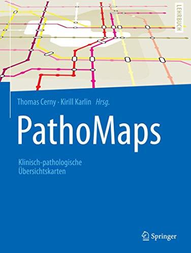 PathoMaps: Klinisch-pathologische Übersichtskarten (Springer-Lehrbuch)