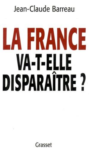 La France va-t-elle disparaître ? (essai français)