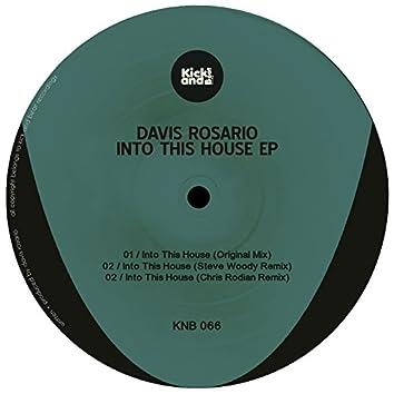 Into This House Ep (Davis Rosario)