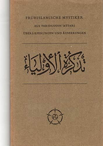 Heiligenbiographien, Überlieferungen, Äusserungen: Frühislamische Mystiker