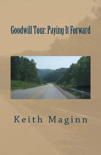 Goodwill Tour: Paying It Forward
