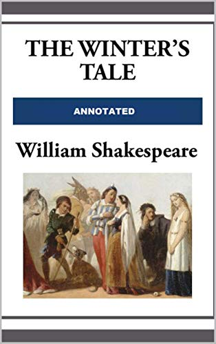 The Winter's Tale Annotated (English Edition)