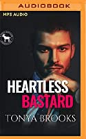 Heartless Bastard: A Hero Club Novel