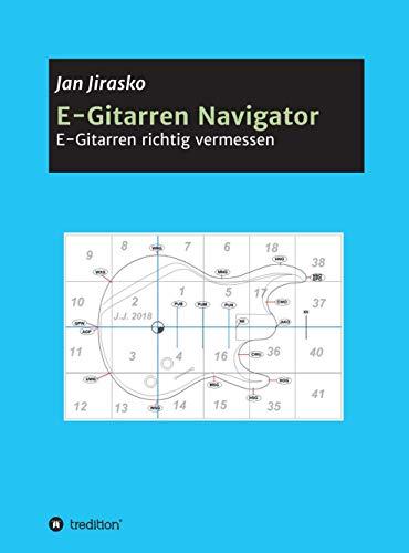 E-Gitarren Navigator: E-Gitarre richtig ausmessen