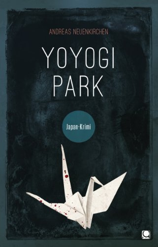 Yoyogi Park: Japan-Krimi (Länderkrimis) (German Edition)