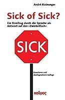 Sick of Sick?: Ein Streifzug durch die Sprache als Antwort auf den »Zwiebelfisch«
