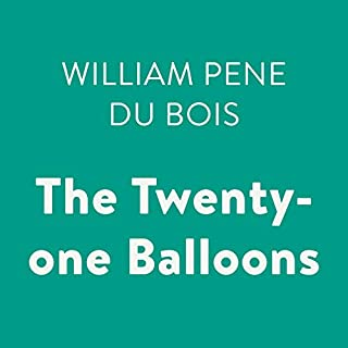 The Twenty-One Balloons                   By:                                                                                                                                 William Pene du Bois                               Narrated by:                                                                                                                                 Hal Hollings                      Length: 3 hrs and 20 mins     42 ratings     Overall 4.4