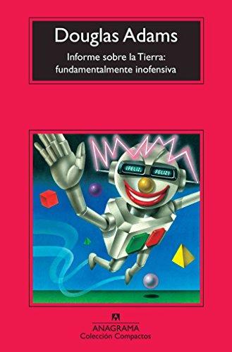 By Adams, Douglas Informe Sobre la Tierra: Fundamentalmente Inofensiva (Compactos) Paperback -...