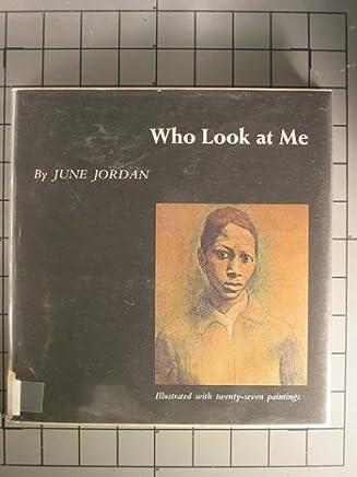 Who Look at Me by June Jordan (1969-06-05)