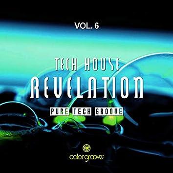 Tech House Revelation, Vol. 6 (Pure Tech Groove)