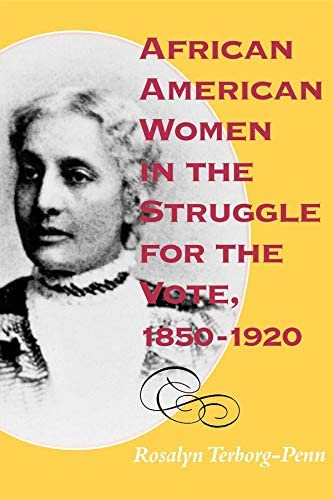 African American Women in the Struggle for the Vote 1850 1920 Blacks in the Diaspora product image