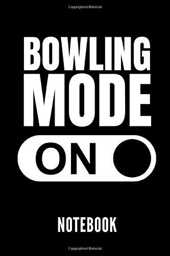 BOWLING MODE ON NOTEBOOK: Geschenkidee für Bowling Spieler | Notizbuch mit 110 linierten Seiten | Format 6x9 DIN A5 | Soft cover matt | Klick auf den Autorennamen für mehr Designs zum Thema