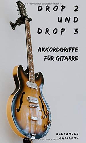 Drop 2 und Drop 3 Akkordgriffe für Gitarre