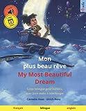Mon plus beau rêve – My Most Beautiful Dream (français – anglais): Livre bilingue pour enfants, avec livre audio à télécharger (Sefa albums illustrés en deux langues – français / anglais)