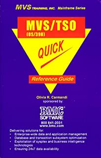 MVS/TSO OS/390 Quick Reference Guide (Mainframe Technical Series)