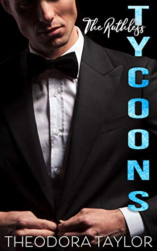 Ruthless Tycoons: The Complete Series (Ruthless Billionaires Boxset Book 3)