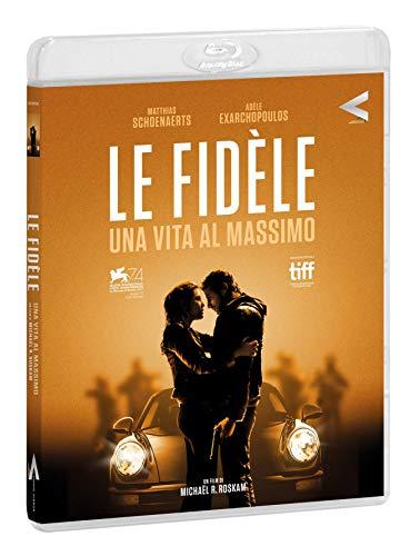 Le Fidele - Una Vita Al Massimo