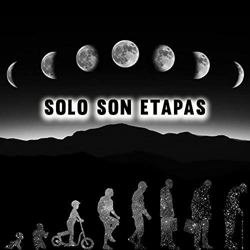 Solo Son Etapas [Explicit]