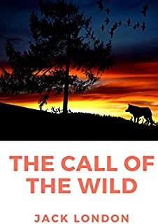 The Call of the Wild: A short adventure novel by Jack London about the 1890s Klondike Gold Rush, when strong sled dogs wer...