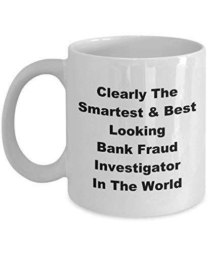 N\A Claramente, el investigador de fraude bancario más Inteligente y con Mejor Apariencia del Mundo, Novedad Divertida, Taza de café, Taza, Idea de Regalo, embutidora de Medias