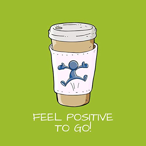 Feel Positive To Go! Titelbild