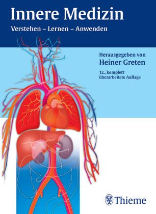 Innere Medizin. Verstehen - Lernen - Anwenden