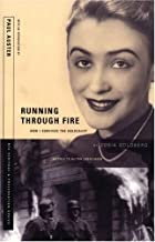 RUNNING THROUGH FIRE: HOW I SURVIVED THE HOLOCAUST (Nea Heritage & Preservation Series, 3)