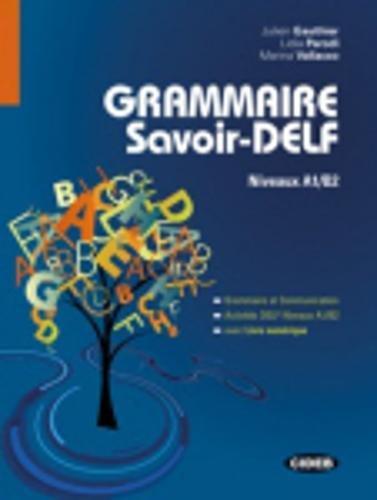 Grammaire savoir DELF-Livre numérique [Lingua francese]: Livre + Livre numerique A1/B2