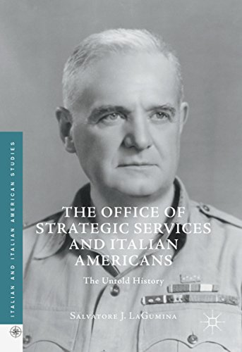 The Office of Strategic Services and Italian Americans: The Untold History (Italian and Italian American Studies) (English Edition)