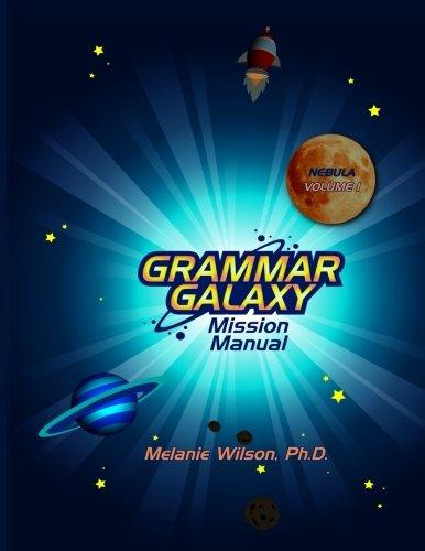 Grammar Galaxy: Nebula: Mission Manual (Volume 1)