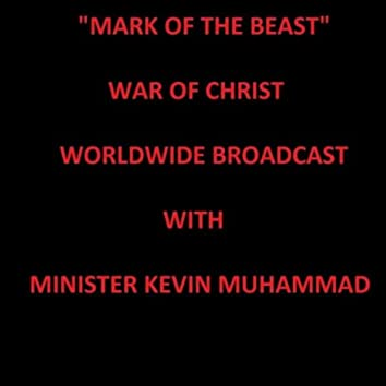Mark of the Beast (feat. Minister Kevin Muhammad)