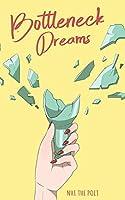 Bottleneck Dreams