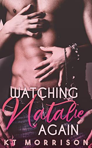 Watching Natalie Again