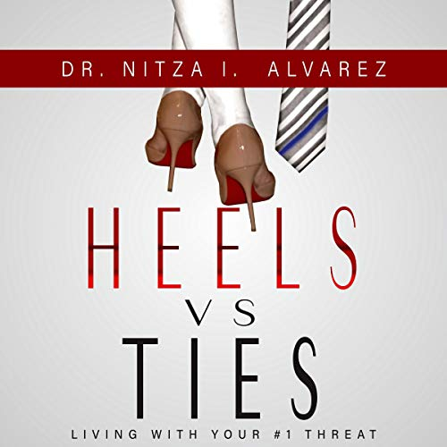 Heels vs Ties: Living with Your #1 Threat audiobook cover art