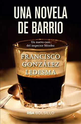 Una novela de barrio (Inspector Méndez)
