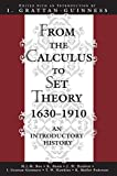 From the Calculus to Set Theory 1630-1910: An Introductory History (Princeton Paperbacks) (English Edition)