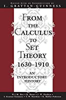 From the Calculus to Set Theory 1630-1910 (Princeton Paperbacks)