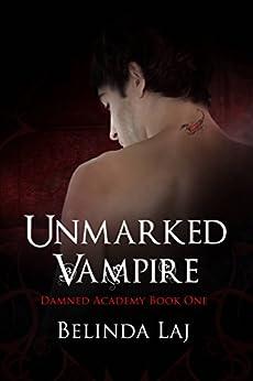 Unmarked Vampire by [Belinda Laj, Jacqueline Skewes]