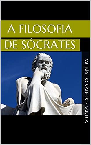 A filosofia de Sócrates