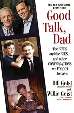 The Birds and the Bees and Other Conversations We Forgot to Have Good Talk Dad (Paperback) - Common