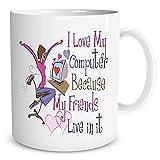 N\A Amo mi computadora Porque Todos mis Amigos Viven en él Divertido de la Taza de cerámica o T Coffeee