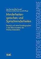 Minderheitensprachen und Sprachminderheiten: Deutsch und seine Kontaktsprachen in der Dokumentation der Wenker-Materialien.