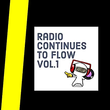 Radio continnues to flow