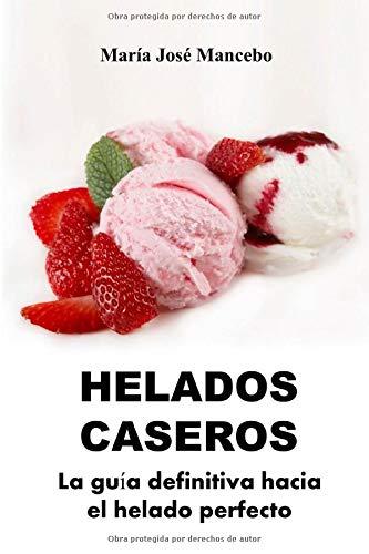 Guía de preparación de helados
