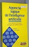 Approche logique de l'intelligence artificielle Tome 3: Du traitement de la langue à la logique des systèmes experts